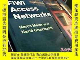 二手書博民逛書店Fiwi罕見access NetworksY17055 Martin Maier and Navid ghaz
