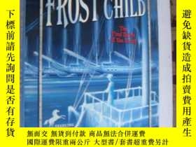 二手書博民逛書店The罕見Frost Child 英文原版插圖本 大32開Y13