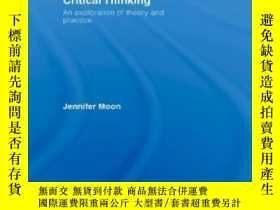 二手書博民逛書店Critical罕見Thinking: An Explorati