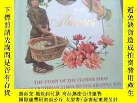二手書博民逛書店SAYING罕見IT WITH GOWERS THE STORY OF THE FLOWER SHOP FROM