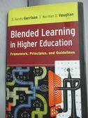 【書寶二手書T4/原文書_YGR】Blended Learning in Higher Education_D. Ran