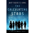 2018/2019 美國得獎作品 The Calculating Stars: A Lady Astronaut Novel Paperback July 3, 2018