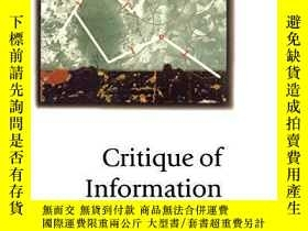 二手書博民逛書店Critique罕見Of InformationY256260 Scott M Lash Sage Publi