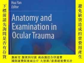 二手書博民逛書店Anatomy罕見and Examination in Ocul