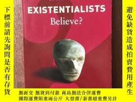 二手書博民逛書店What罕見Do Existentialists Believe? (What Do We Believe?)