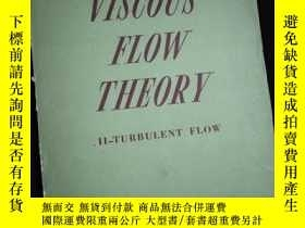 二手書博民逛書店VISCOUS罕見FLOW THEORY 2-TURBULENT FLOWY16149
