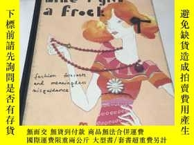 二手書博民逛書店Like罕見I Give a Frock: Fashion Fo