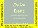 二手書博民逛書店The罕見Broken EstateY256260 James Wood Picador 出版2010