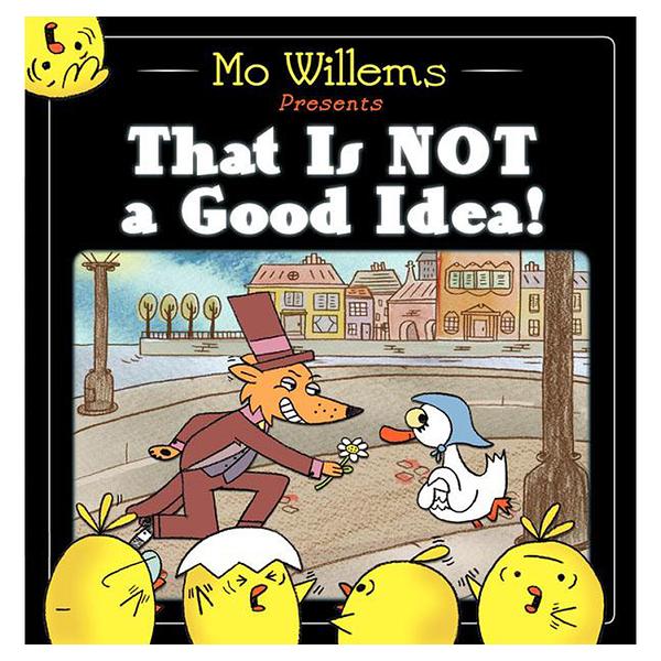 【麥克書店】That Is Not a Good Idea幽默趣味Mo Willems英文圖畫童書繪本