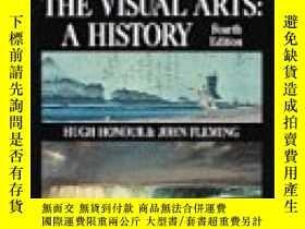 二手書博民逛書店The罕見Visual ArtsY364682 Hugh Honour Prentice Hall 出版19