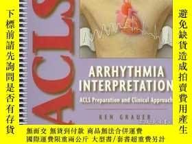 二手書博民逛書店Arrhythmia罕見Interpretation: ACLS Preparation and Clinical