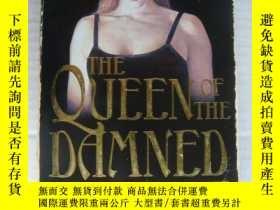 二手書博民逛書店The罕見Queen of the Damned Y146810