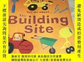二手書博民逛書店Tell罕見me about The Bulding SiteY156452 見圖 見圖