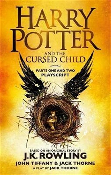 Harry Potter and the Cursed Child Parts One and Two The Official Playscr..