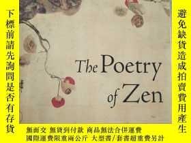 二手書博民逛書店The罕見Poetry of Zen 【英文原版,品近 】Y11