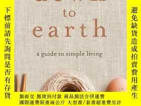 二手書博民逛書店Down罕見to Earth: A Guide to Simpl
