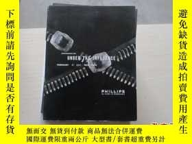 二手書博民逛書店PHILLIPS罕見UNDER THE INFLUENCE FE