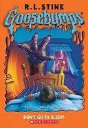 二手書博民逛書店 《Don t Go to Sleep!》 R2Y ISBN:0439774772│Scholastic Paperbacks