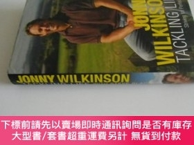 二手書博民逛書店英文原版罕見Tackling LifeY7215 Jonny Wilkinson Headline Book