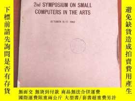 二手書博民逛書店proceedings罕見2nd symposium on small computers in the arts