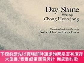 二手書博民逛書店罕見Day-shineY255174 Chong Hyon-jong Cornell Univ East As