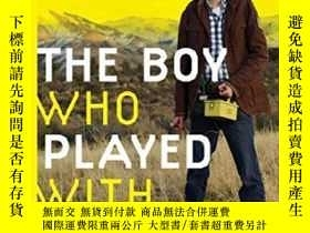 二手書博民逛書店The罕見Boy Who Played With FusionY256260 Tom Clynes Eamon