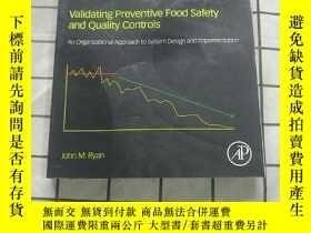 二手書博民逛書店Validating罕見Preventive Food Safety and Qual... 進口原版 Y26