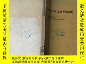 二手書博民逛書店SOLID罕見SURFACE PHYSICS 固體表面物理學 (