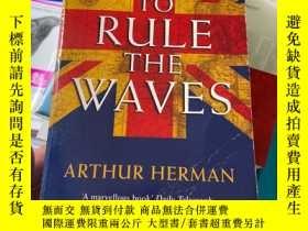 二手書博民逛書店To罕見Rule the Waves: How the British Navy Shaped the Moder
