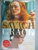 【書寶二手書T1/原文小說_HRF】Savage Grace: The True Story of Fatal…