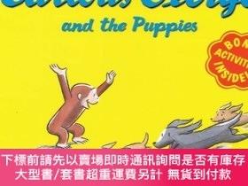 二手書博民逛書店Curious罕見George and the Puppies 好奇猴喬治與小狗們Y454646 H. A.(