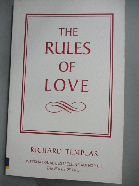 【書寶二手書T1/兩性關係_MQH】The Rules of Love-A personal code for happier..._Richard