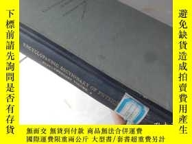 二手書博民逛書店Encyclopedia罕見Dictionary of Phys