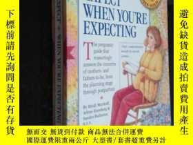 二手書博民逛書店What罕見to Expect When Youre Expec