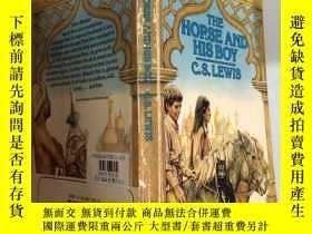 二手書博民逛書店the罕見horse and his boy 馬和他的兒子Y200392