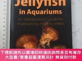 二手書博民逛書店How罕見to Keep Jellyfish in AquariumsY385290 Chad L. Widm