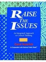 二手書博民逛書店《Raise the Issues: An Integrated Approach to Critical Thinking (Issues)》 R2Y ISBN:0801310148