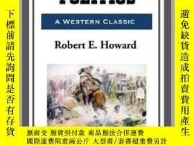 二手書博民逛書店Pistol罕見PoliticsY410016 Robert E. Howard Start Publishi