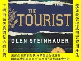 二手書博民逛書店The罕見TouristY256260 Olen Steinhauer Minotaur Books 出版2