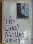 【書寶二手書T8/原文小說_YDI】The Good Motber_Sue Miller
