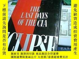 二手書博民逛書店THE罕見LAST DAYS OF THE CIA 中情局的最後