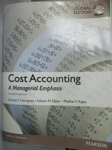 【書寶二手書T7/大學商學_XEK】Cost Accounting-A Managerial Emphasis_Char