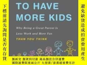 二手書博民逛書店Selfish罕見Reasons To Have More Kids-多生孩子的自私理由Y436638 Bry