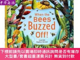 二手書博民逛書店罕見原版 當蜜蜂離開後 英文原版 When the Bees Buzzed Off!Y454646 Steph