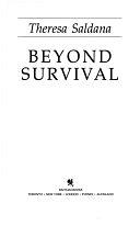 二手書博民逛書店 《Beyond Survival》 R2Y ISBN:0553051334│Bantam