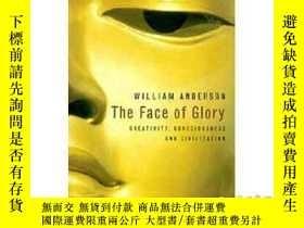 二手書博民逛書店Face罕見of Glory: Creativity, Consciousness a...-榮耀之面:創造力,意