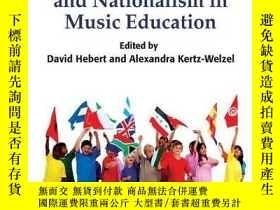 二手書博民逛書店Patriotism罕見And Nationalism In Music EducationY256260 A