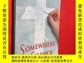 二手書博民逛書店Somewhere罕見in the Silence 【詳見圖】Y