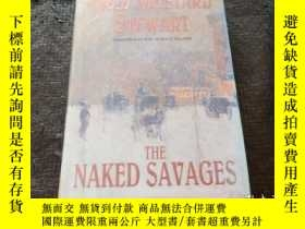 二手書博民逛書店FRED罕見MUSTARD STEWART THE NAKED SAVAGES 英文原版書 Y181138 A