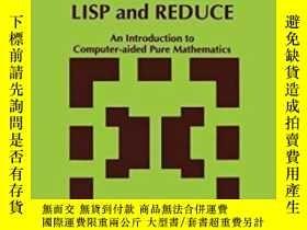 二手書博民逛書店Computer罕見Algebra With Lisp And Reduce-用Lisp和Reduce實現計算機代